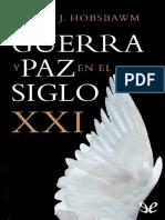 Hobsbawm, Eric - Guerra y Paz en El Siglo XXI Capítulos 2 Al 4
