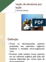Conservação de Alimentos Por Fermentação-DAIANE