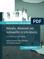 Networks Movements and Technopolitics in Latin America Critical Analysis and Current Challenges