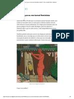 Como é Que Eu Me Tornei Feminista Radical_ – Ísis Leocádio Ruiz – Medium