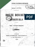 Madame Guyon - 12 Discours Spirituels