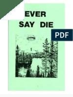 Never Say Die 98 Pg