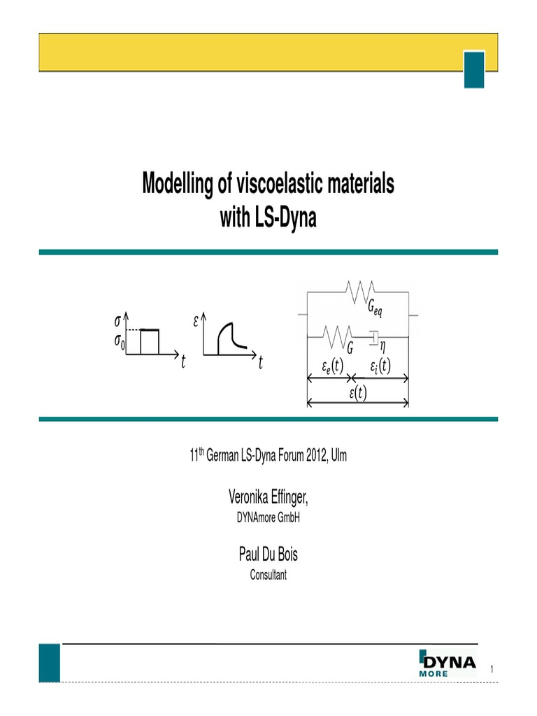 Modelling the Visco elastic material in LS Dyna pdf