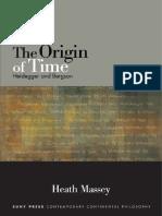 (Suny Series in Contemporary Continental Philosophy) Heath Massey-The Origin of Time_ Heidegger and Bergson-State University of New York Press (2015).pdf