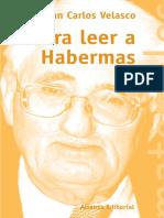 Velasco Juan Carlos - Para Leer A Habermas.pdf