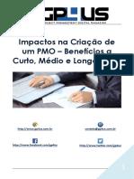 Impactos Na Criação de Um PMO – Benefícios a Curto, Médio e Longo Prazo