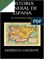 Historia General de Espana Vol - Modesto Lafuente