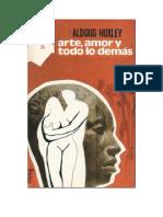 Huxley Aldous - Arte Amor Y Todo Lo Demas