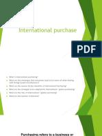 8 International Purchase