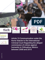 Article 15 Communication under the Rome Statute to the International Criminal Court Regarding the alleged commission of crimes against humanity in Chihuahua, México between 2008 and 2010
