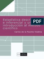 Estadística Descriptiva e Inferencial y Una Introducción Al Método Científico