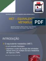 MET – Equivalente Metabólico