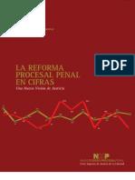 Reforma Del Proceso Penal en Cifras- Corte Superior de La Libertad