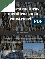 José Manuel Mustafá - Las Estructuras Metálicas en La Construcción