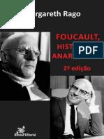 Foucalt, Historia e Anarquismo - Margareth Rago