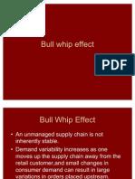 Bull Whip Effect