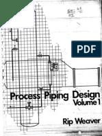 Process Piping Design Rip Weaver - Volume 1