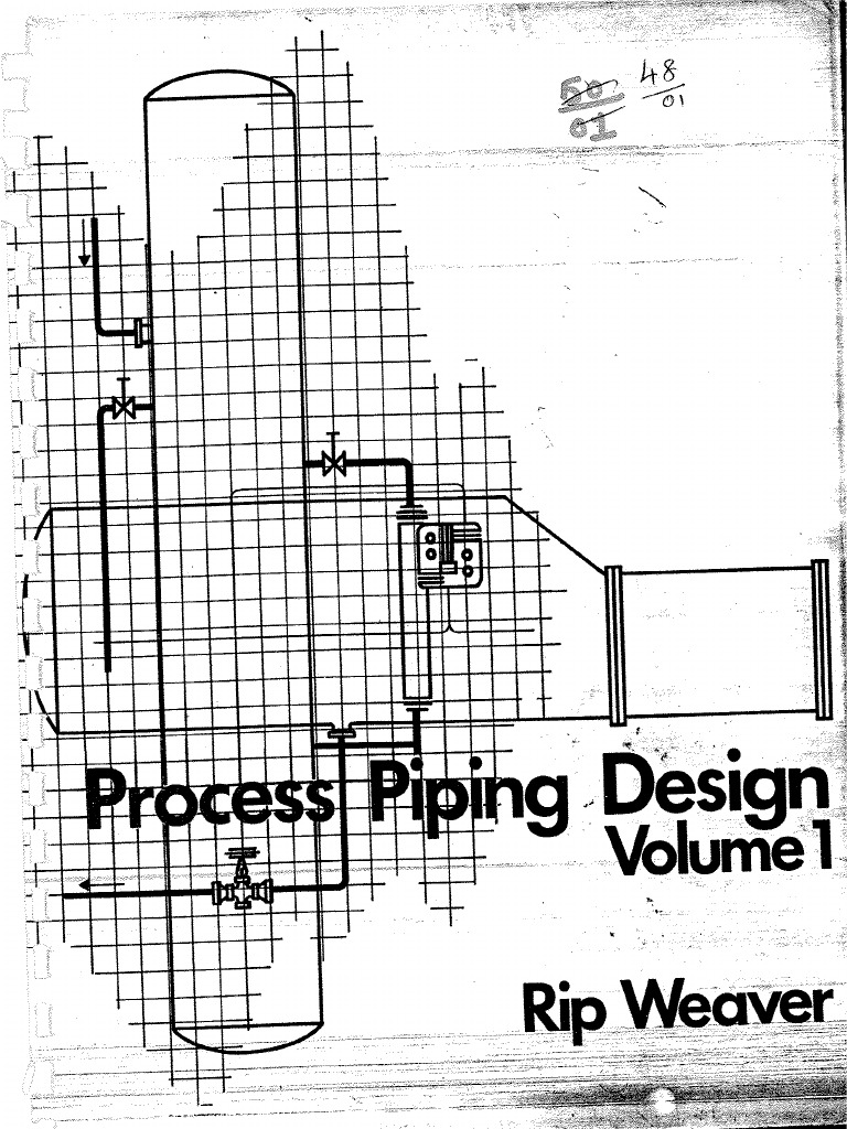Process piping design rip weaver volume 1 nvjuhfo Image collections