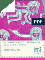 Andrés Sas - 14 cantos indoperuanos para 1 , 2 o 3 voces.pdf