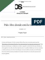 Palo Alto_ Donde Está La Vida Buena _ La Brújula