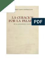 Pedro Laín Entralgo - La Curación por la palabra en la antiguedad clásica.pdf