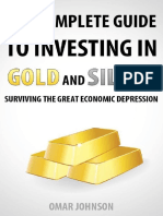 Omar Johnson - The Complete Guide to Investing in Gold and Silver_ Surviving the Great Economic Depression (2012, Make Profits Easy LLC)