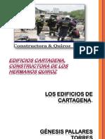 Edificios Cartagena, Constructora de Los Hermanos Quiroz