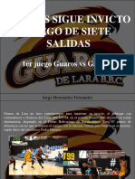 Jorge Hernández Fernández - Guaros Sigue Invicto Luego de Siete Salidas