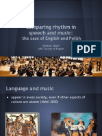 Comparing Rhythm in Speech and Music