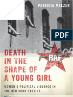Patricia Melzer Death in the Shape of a Young Girl Womens Political Violence in the Red Army Faction