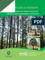 Protocolo para la instalación de parcelas permanentes de medición de la producción maderable en sistemas agroforestales de Centroamérica