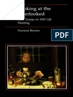 (Essays in Art & Culture) Norman Bryson-Looking at the Overlooked_ Four Essays on Still Life Painting-Reaktion Books (1990).pdf