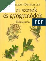 Peter Kensok, Dietrich Ley - Házi szerek és gyógymódok kislexikona