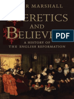 Peter Marshall-Heretics and Believers.a History of the English Reformation.2017