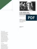Pucciarelli, Castellani (comps.) - Los años del kirchnerismo. La disputa hegemónica tras la crisis del orden neoliberal (2017).pdf