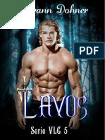Laurann Dohner - VLG 5 - Lavos