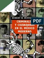 Buffington Robert - Criminales Y Ciudadanos En El Mexico Moderno.pdf