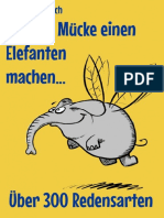 Aus Der Muecke Einen Elefanten Machen
