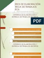 Criterios de Elaboración y Entrega de Trabajos Escritos