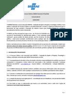 Comunicado 01_Processo Seletivo SEBRAE NA 02-2018 Publicado