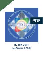 1-EL-SER-UNO-I-Los-Arcanos-de-Thoth.pdf