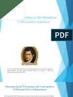 La Independencia de Honduras Y de Centro América