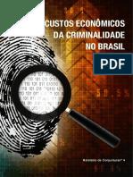 SAE - Custos Econômicos da Criminalidade no Brasil