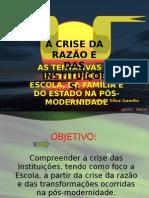 A crise da razão - Eslaide