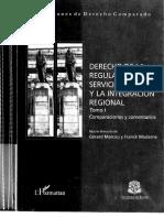 Derecho de La Regulación, Los Servicios Públicos y La Integración Regional (p. 94-97; 190-218; 321-332)