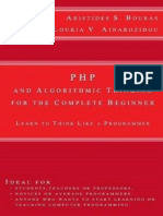PHP and Algorithmic Thinking for the Complete Beginner Learn to Think Like a Programmer