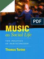 Turino, Thomas. Music as Social Life