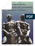 Neiburg, Federico - Los Intelectuales y La Invención Del Peronismo