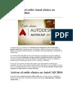 Recuperar El Estilo Visual Clásico en AutoCAD
