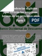 Víctor Vargas Irausquín - Diez Tendencias Digitales Que Vivirán Las Empresas Latinas en Los Próximos Años, Parte I